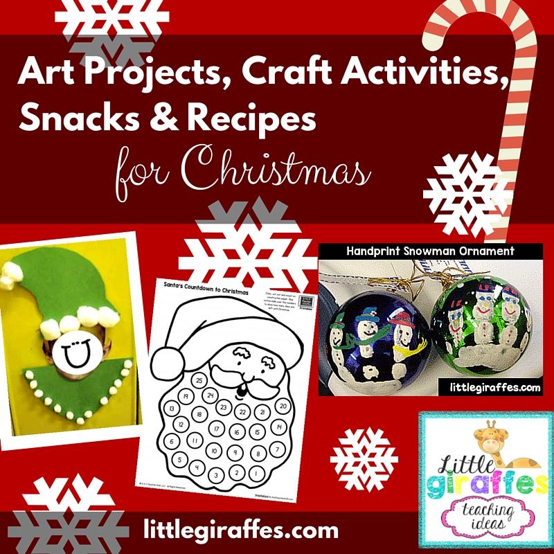 christmas craft activities art projects snacks and recipes little giraffes teaching ideas a to z teacher stuff little giraffes